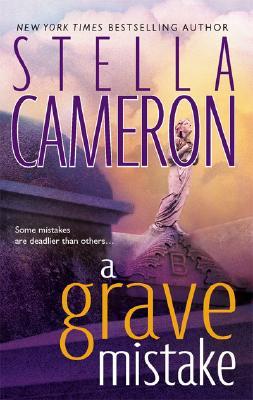 A Grave Mistake, Stella Cameron