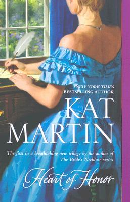 Heart of Honor, Kat Martin
