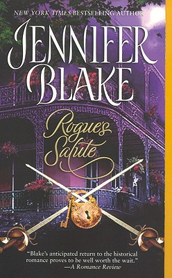 Rogue's Salute, JENNIFER BLAKE