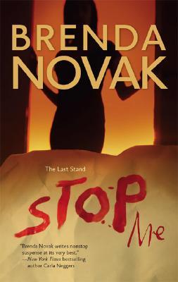 Stop Me (Last Stand, Book 2), BRENDA NOVAK