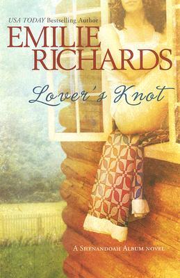 Lover's Knot (Shenandoah Album), EMILIE RICHARDS
