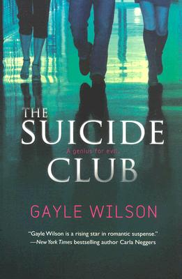 The Suicide Club, GAYLE WILSON