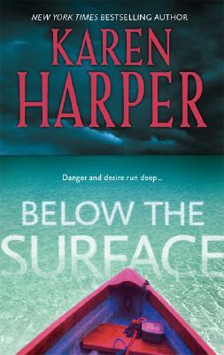 Below the Surface, KAREN HARPER