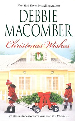 Christmas Wishes: Christmas Letters rainy Day Kisses, Macomber, Debbie