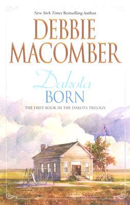 Image for Dakota Born (Dakota Series #1)