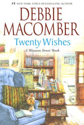 Twenty Wishes (Blossom Street, No. 4), Macomber, Debbie