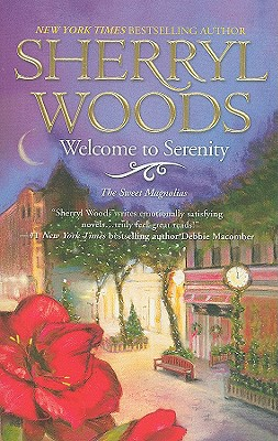 """""""Welcome to Serenity (Sweet Magnolias, Book 4)"""", """"Woods, Sherryl"""""""