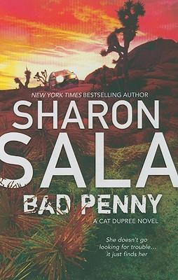 Bad Penny (Cat Dupree Novels), SHARON SALA