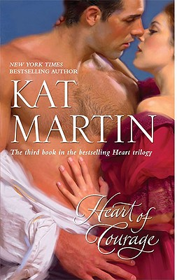 Heart of Courage, Kat Martin