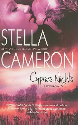 Cypress Nights, Stella Cameron