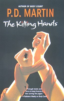 The Killing Hands, P.D. Martin
