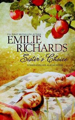 Sister's Choice (Shenandoah Album), EMILIE RICHARDS