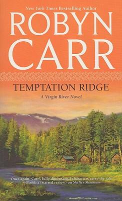 Temptation Ridge (Virgin River, Book 6), ROBYN CARR