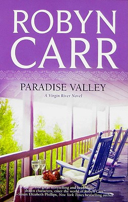 Paradise Valley (Virgin River, Book 7), ROBYN CARR