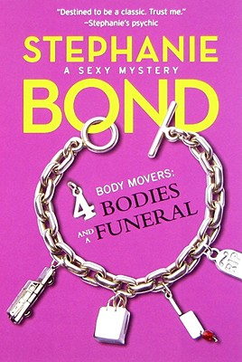 Image for 4 Bodies and a Funeral (Body Movers, Book 4)