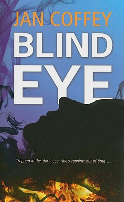 Blind Eye, Jan Coffey