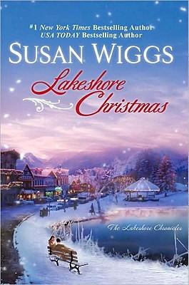 Lakeshore Christmas (The Lakeshore Chronicles), SUSAN WIGGS