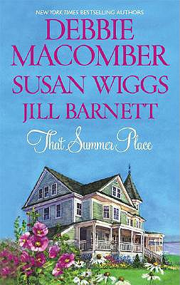 That Summer Place: Old Things Private Paradise Island Time, JILL BARNETT, DEBBIE MACOMBER, SUSAN WIGGS