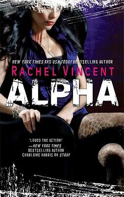 Alpha (Shifters Book 6), Rachel Vincent