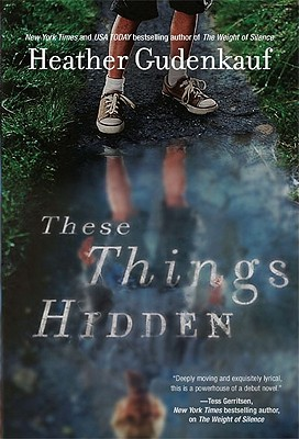 These Things Hidden, Heather Gudenkauf