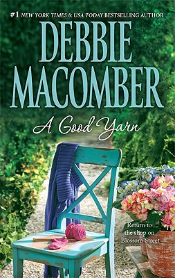 A Good Yarn (Blossom Street), Debbie Macomber