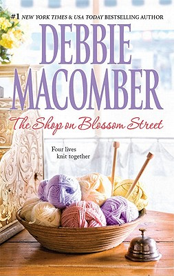 The Shop on Blossom Street, Debbie Macomber