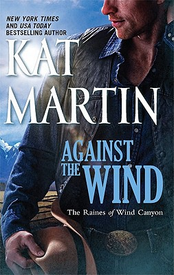 Against the Wind, Kat Martin