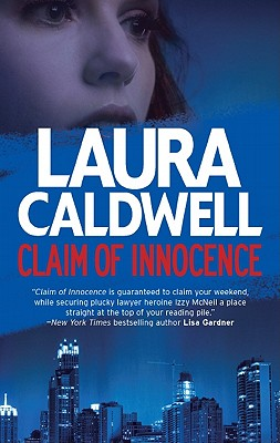 Claim of Innocence, Laura Caldwell