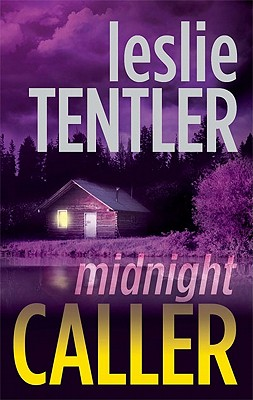 Midnight Caller (Chasing Evil Trilogy), Leslie Tentler