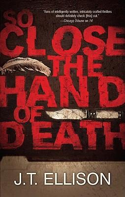 So Close the Hand of Death, Ellison, J. T.