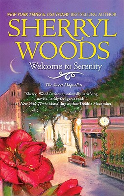 Welcome to Serenity (Sweet Magnolias), Sherryl Woods