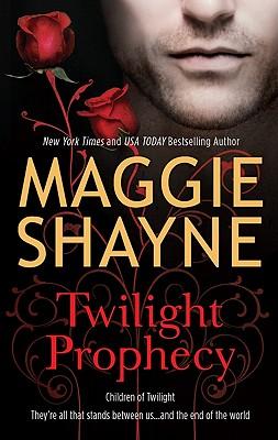 Twilight Prophecy (Children of Twilight), Maggie Shayne