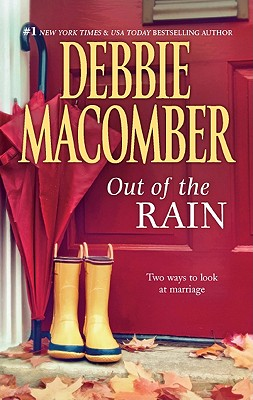Out of the Rain: Marriage Wanted Laughter in the Rain, Debbie Macomber