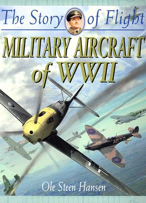 Image for Military Aircraft of WWII (Story of Flight)