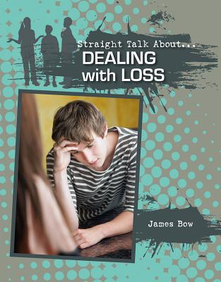 Image for Straight Talk About Dealing With Loss