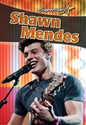 Image for Shawn Mendes (Superstars!) [Hardcover] Johnson, Robin