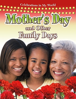 Image for Mother's Day and Other Family Days (Celebrations in My World)