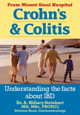 Crohn's and Colitis: Understanding the Facts About IBD, Steinhart MD  MSc  FRCP[C], Dr. Hillary