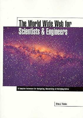 Image for The World Wide Web for Scientists and Engineers