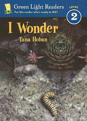 Image for I Wonder (Green Light Readers: Level 2)