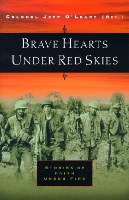 Image for Brave Hearts Under Red Skies: Stories of Faith Under Fire