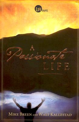 Image for A Passionate Life