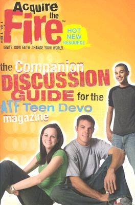 Image for Acquire the Fire Discussion Guide Volume 1 Issue 1 (Acquire the Fire (Discussion Guide))