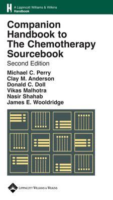 Image for Companion Handbook to The Chemotherapy Sourcebook (Lippincott Williams & Wilkins Handbook Series)
