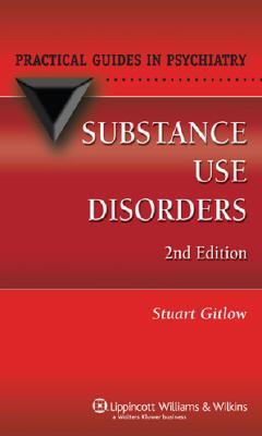 Image for Substance Use Disorders (Practical Guides in Psychiatry)