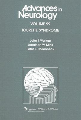 99: Tourette Syndrome (Advances in Neurology)