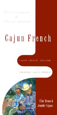 Image for Cajun French-English, English-Cajun French Dictionary & Phrasebook