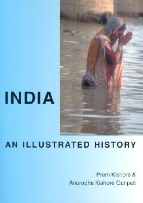 Image for India: An Illustrated History (Illustrated Histories (Hippocrene))