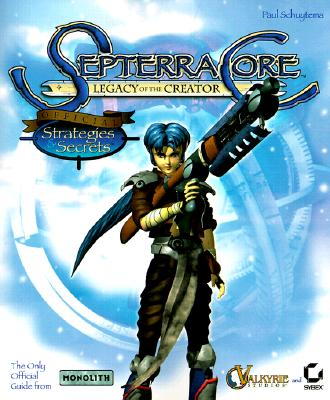 Image for SEPTERRACORE LEGACY OF THE CREATOR: OFFICIAL STRATEGIES AND SECRETS