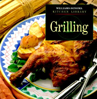 Image for Grilling (Williams-Sonoma Kitchen Library)